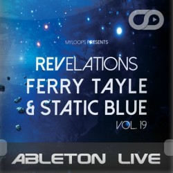 myloops-revelations-19-ferry-tayle-static-blue-ableton-live