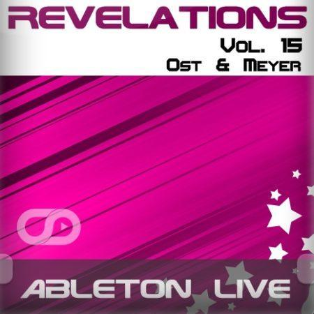 Revelations Volume 15 (Ost & Meyer) (Ableton Live Template)