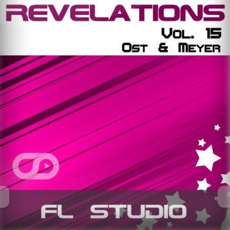 Revelations Volume 15 (Ost & Meyer) (FL Studio Template)