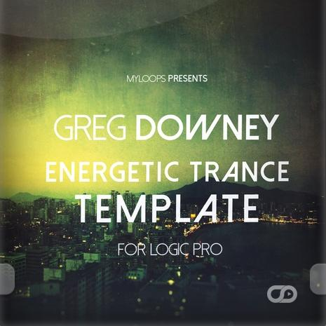 Greg Downey Energetic Trance Template (For Logic Pro)