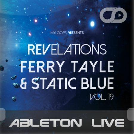 Revelations Volume 19 (Ferry Tayle & Static Blue) (Ableton Live Template)