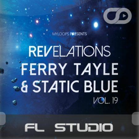 Revelations Volume 19 (Ferry Tayle & Static Blue) (FL Studio Template)