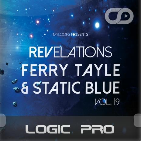 Revelations Volume 19 (Ferry Tayle & Static Blue) (Logic Pro Template)