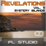 Revelations Volume 11 (Mystery Islands) (FL Studio Template)