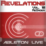 Revelations Volume 12 (ReOrder) (Ableton Live Template)