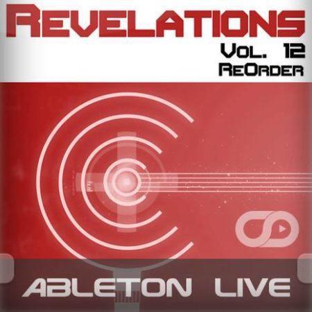 Revelations Volume 12 (ReOrder) (Ableton Live Template)