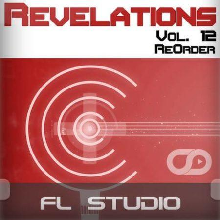 Revelations Volume 12 (ReOrder) (FL Studio Template)