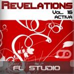 Revelations Volume 16 (Activa) (FL Studio Template)