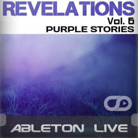 Revelations Volume 6 (Purple Stories) (Ableton Live Template)