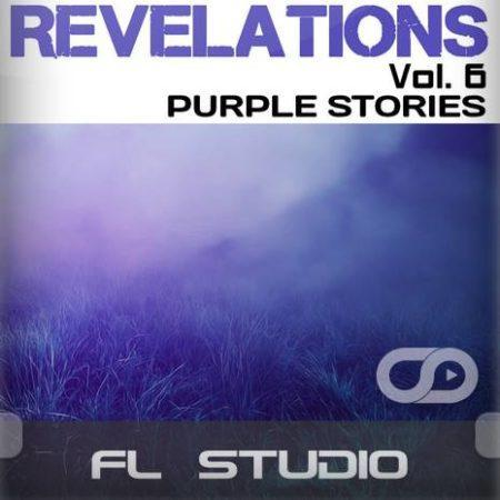 Revelations Volume 6 (Purple Stories) (FL Studio Template)