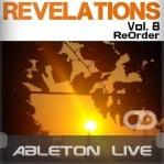 Revelations Volume 8 (ReOrder) (Ableton Live Template)