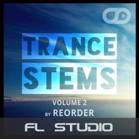 Trance Stems Volume 2 (ReOrder) (FL Studio)