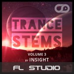 Trance Stems Volume 3 (Insight) (FL Studio)