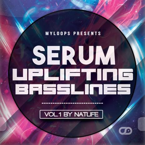 Serum Uplifting Basslines Vol  1