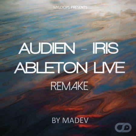 audien-iris-ableton-live-remake-madev-myloops