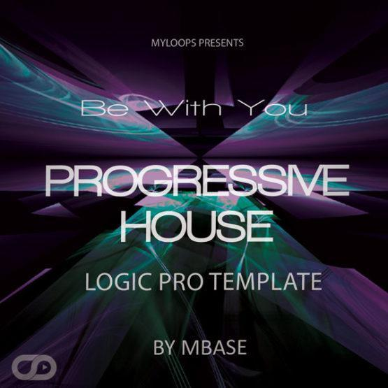 be-with-you-progressive-house-template-for-logic-pro-by-mbase2