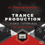 adam-ellis-trance-production-tutorial-1-starting-template