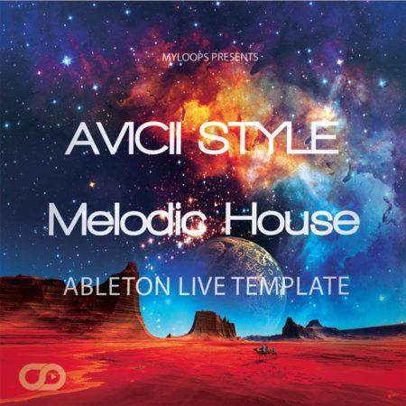Avicii-style-melodic-house-ableton-live-template