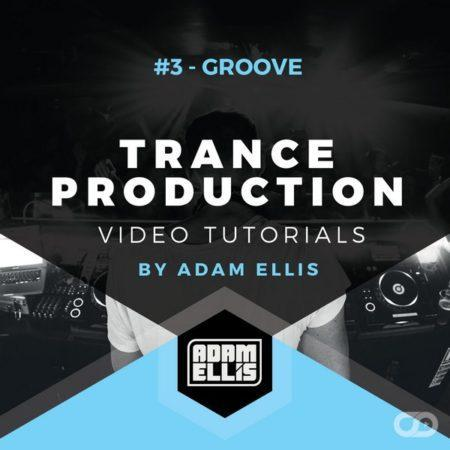 adam-ellis-tutorial-3-groove-trance-production-video