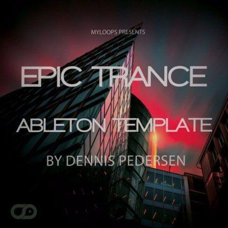 dennis-pedersen-template-myloops-epic-trance-ableton