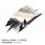 vocal-atmospheres-laniakea-sounds-artwork-myloops
