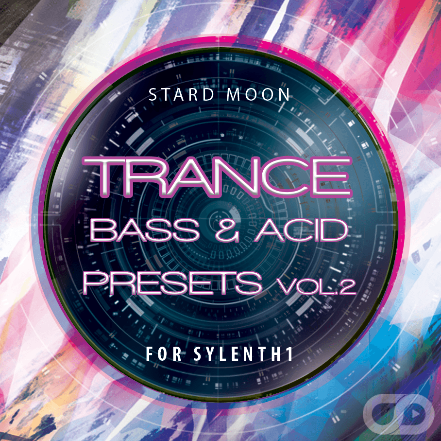 Trance Bass & Acid Presets For Sylenth1 Vol 2