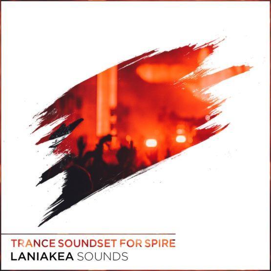 Laniakea-Sounds-Trance-Soundset-For-Spire