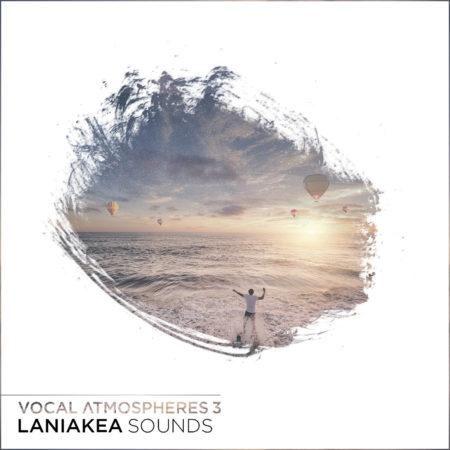 laniakea-sounds-vocal-atmosoheres-vol-3