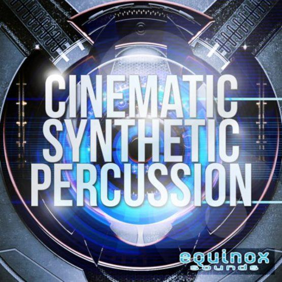 Cinematic Synthetic Percussion By Equinox Sounds
