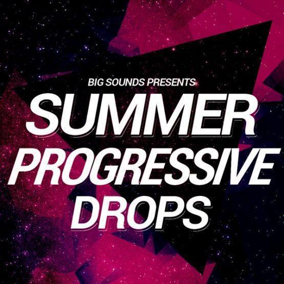 Big Sounds Summer Progressive Drops