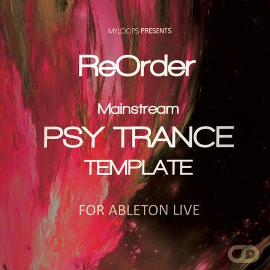 reorder-mainstream-psy-trance-template-ableton-live