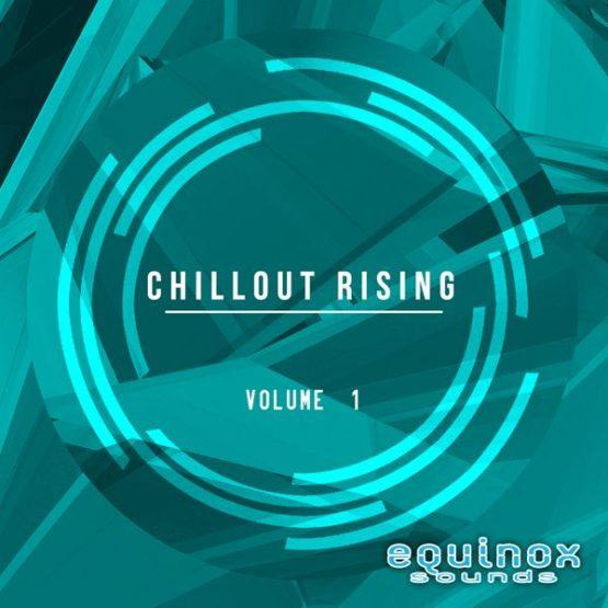 Chillout Rising Vol 1 By Equinox Sounds