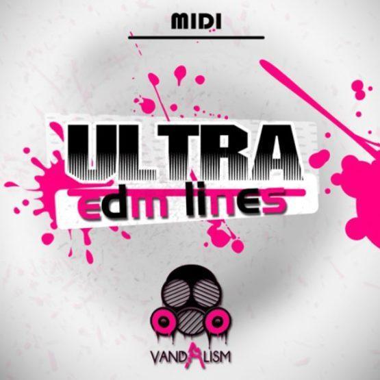Ultra EDM Lines By Vandalism