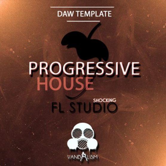 Shocking FL Studio Progressive House By Vandalism