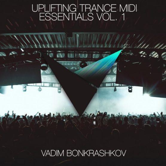 vadim-bonkrashkov-uplifting-trance-midi-essentials-vol-1