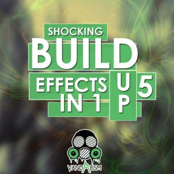 Shocking Build-Up Effects 5in1 By Vandalism