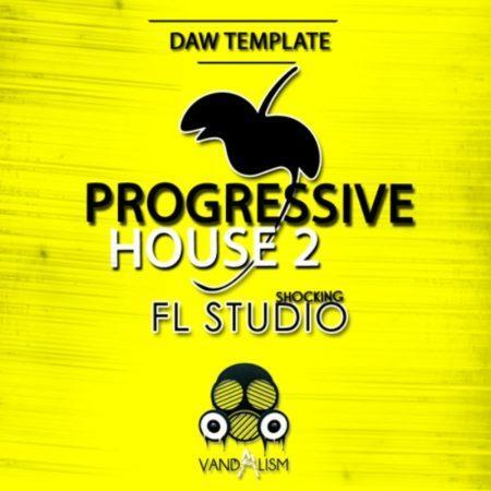 Shocking FL Studio Progressive House 2 By Vandalism