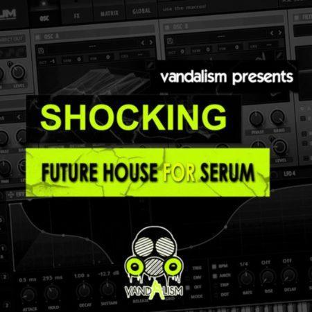 Shocking Future House For Serum By Vandalism