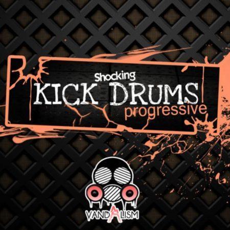 Shocking Progressive Kick Drums By Vandalism
