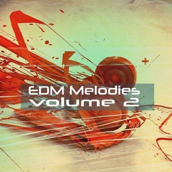 EDM Melodies Vol 2 By Essential Audio Media