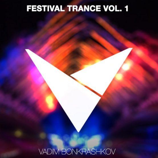 vadim-bonkrashkov-festival-trance-vol-1-midi-pack