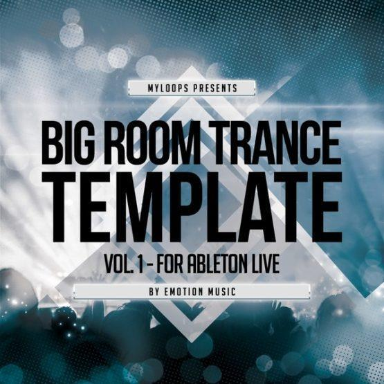 big-room-trance-template-vol-1-for-ableton-live-emotion-music