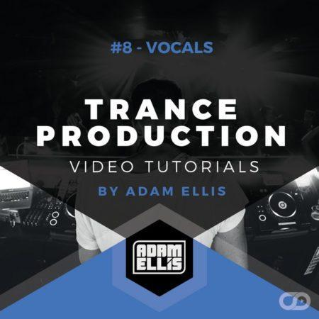 adam-ellis-tutorial-8-trance-vocals