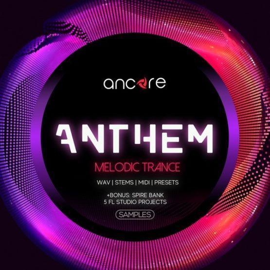 anthem-melodic-trance-by-ancore-sounds
