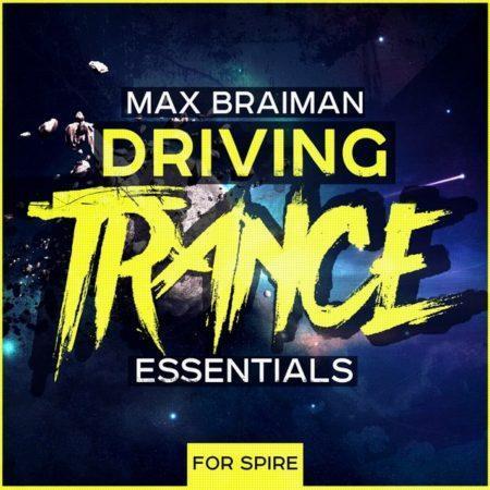 max-braiman-driving-trance-essentials-for-spire