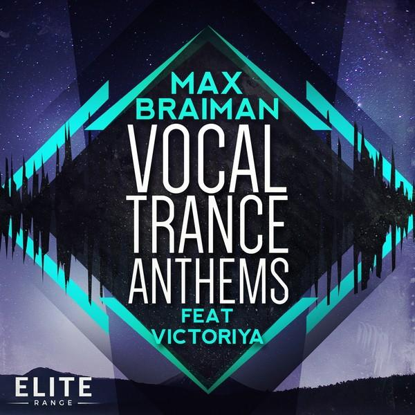max-braiman-vocal-trance-anthems-feat-victoriya-trance-euphoria