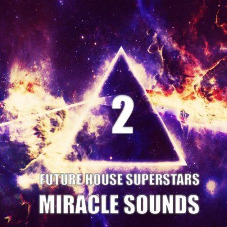future-house-superstars-2-sample-pack-miracle-sounds
