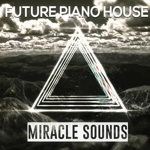 future-piano-house-sample-pack-miracle-sounds