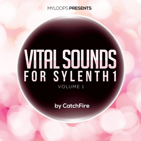 vital-sounds-vol-1-for-sylenth1-by-catchfire
