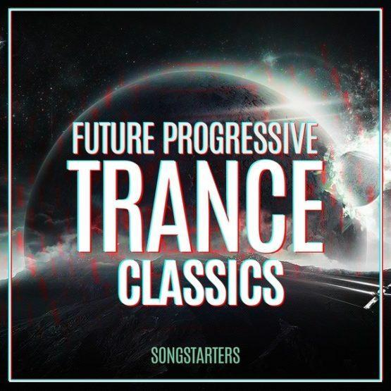 Future Progressive Trance Classics Songstarters [1000x1000]
